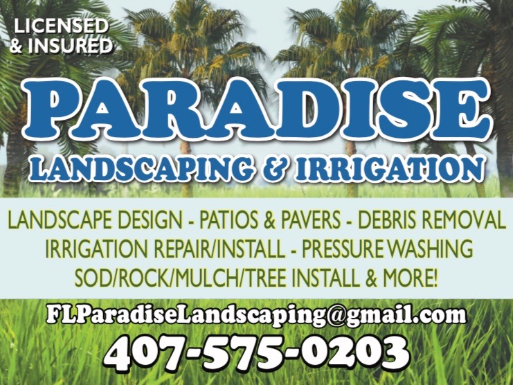 Fl Paradise Landscaping Is A Licensed And Insured Family Owned Business That Takes Great Pride In Our Work 18 Years Of Experience Ensure Your